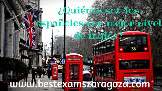 ¿Quiénes son los españoles con mejor nivel de inglés?