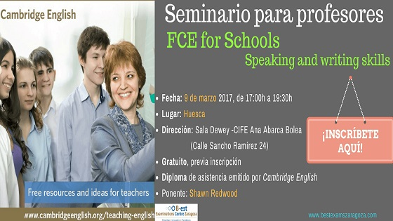 "Seminario para profesores: ""CAMBRIDGE ENGLISH: FIRST for Schools – Writing and Speaking"""