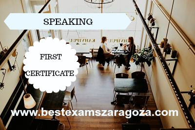 El Speaking en el examen First Certificate