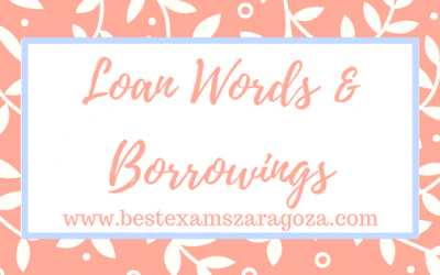 Loan words & borrowings